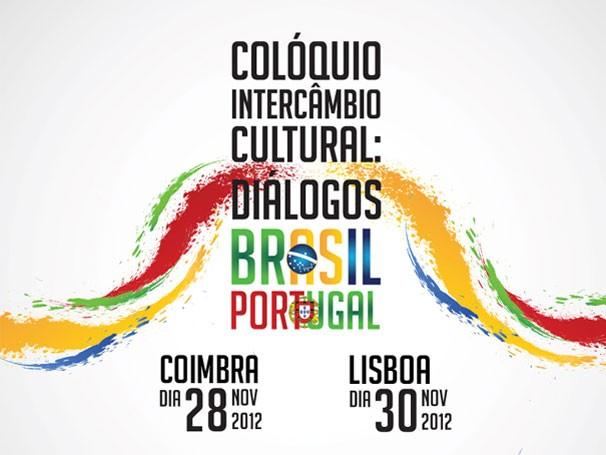 Colóquio Intercâmbio Cultural: Diálogos Brasil Portugal (Foto: Reprodução)