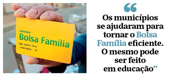 """""""Os municípios  se ajudaram para tornar o Bolsa Família eficiente.  O mesmo pode  ser feito  em educação""""  (Foto: Mario Bittencourt/Folhapress)"""