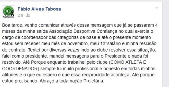 Fábio cobra salários atrasados ao Confiança (Foto: Reprodução / Facebook)