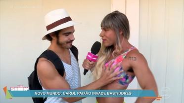 Carol Paixão invade os bastidores da novela 'Novo Mundo'