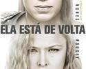 """Novo pôster do UFC 207 destaca retorno de Ronda: """"Ela está de volta"""""""