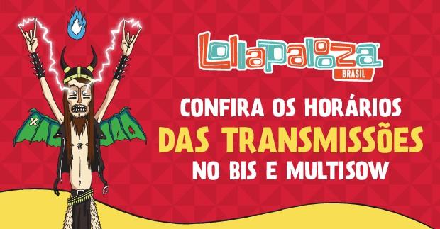 Transmisso Lolla (Foto: divulgao)