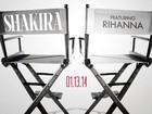 Rihanna anuncia parceria com Shakira