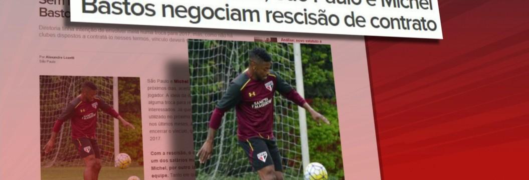 Com Michel Bastos fora do restante de 2016, São Paulo e meia negociam rescisão