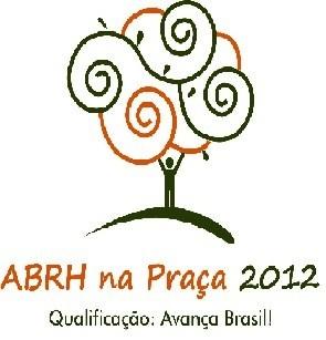 ABRH na praça (Foto: Divulgação)