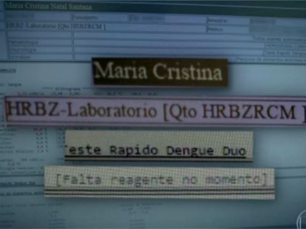 Sistema do Hospital Regional de Brazlândia indica que teste de dengue não foi feito por falta de reagentes (Foto: TV Globo/Reprodução)