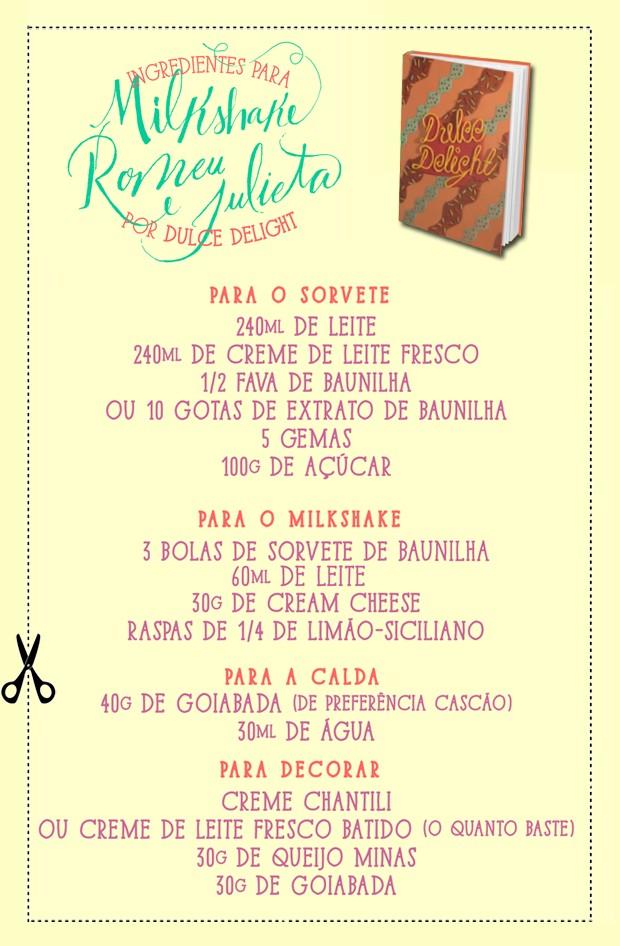 Confira os ingredientes para o delicioso Milkshake de Romeu e Julieta de Dulce Delight (Foto: Gshow)