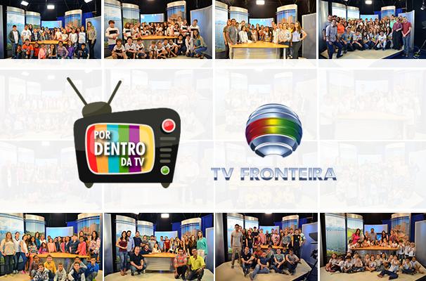 TV Fronteira inicia agendamentos para o projeto 'Por Dentro da TV' (Foto: Marketing TV Fronteira)