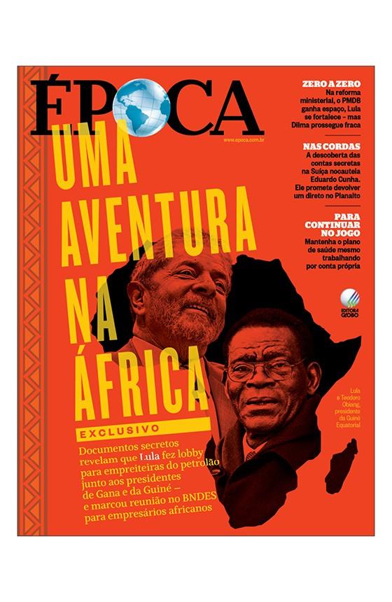 Revista ÉPOCA - capa da edição 904 - Uma aventura na África (Foto: Revista ÉPOCA/Divulgação)