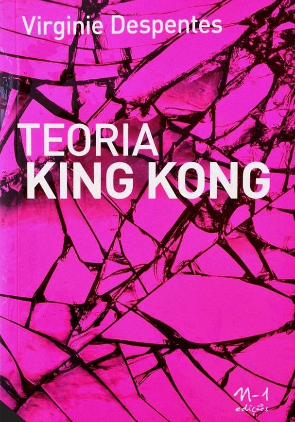 """""""Teoria King Kong"""", Virginie Despentes (Foto: Divulgação)"""