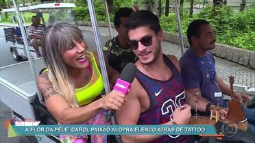 Carol Paixão alopra elenco atrás de tatuagens