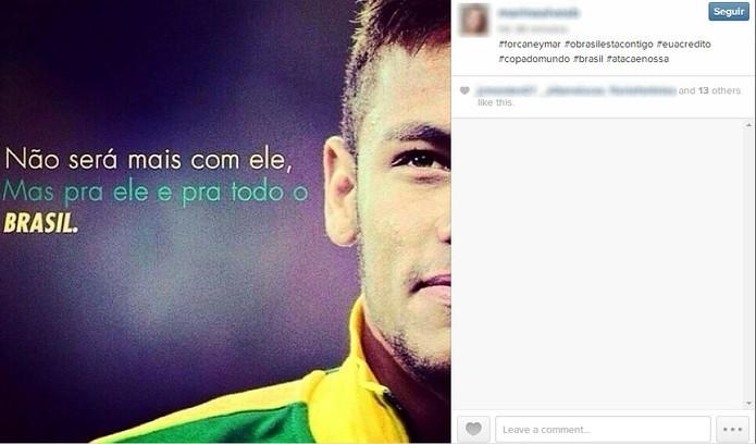 Internauta declara apoio ao jogador após anúncio da lesão que tirou Neymar da Copa (Foto: Reprodução/Instagram)