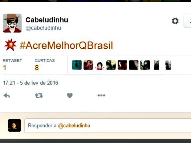 Perfil criou hashtag #AcreMelhorQBrasil e postagem viralizou no Twitter (Foto: Reprodução/Twitter)