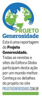 Projeto Generosidade (Foto: ÉPOCA)