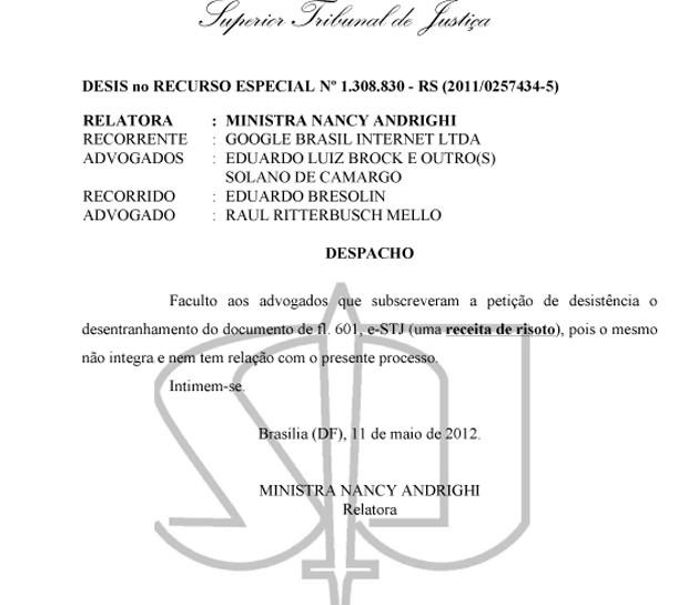 Despacho assinado pela ministra do STJ Nancy Andrighi autoriza retirada da receita de recurso apresentado pelo Google (Foto: Reprodução)