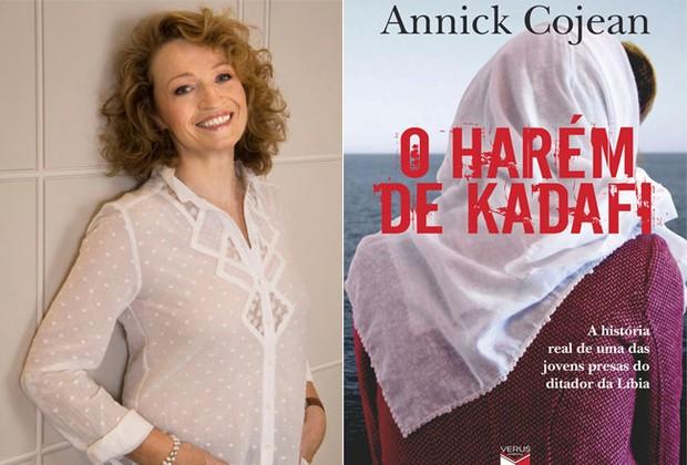 """A jornalista francesa Annick Cojean escreveu """"O Harém de Kadafi - A História Real de uma da Jovens Presas do Ditador da Líbia"""" (Foto: Divulgação)"""