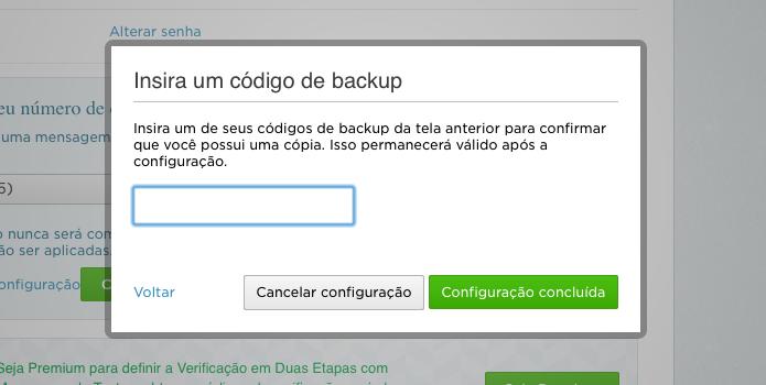 Confirme que você possui uma cópia dos códigos de backup (Foto: Reprodução/Helito Bijora)