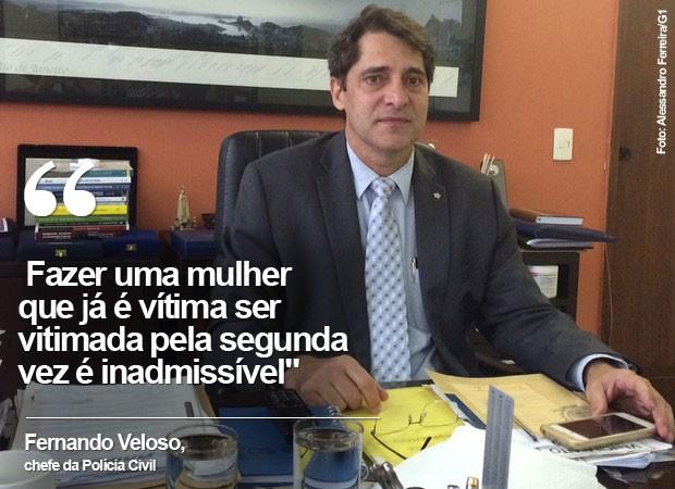 Chefe de Polícia Civil do Rio, delegado Fernando Veloso (Foto: Alessandro Ferreira/G1)