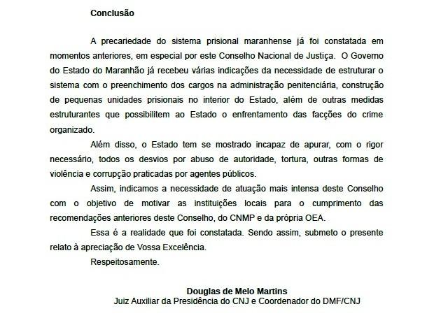 Conclusão do relatório feito após inspeção no sistema prisional (Foto: Divulgação)