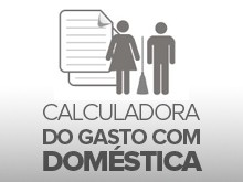 Calcule os gastos com as novas regras das domsticas (Editoria de Arte/G1)