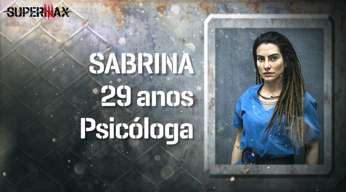 Supermax: perfil da participante Sabrina (Foto: Gshow)