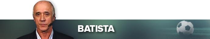 Header Análise 1º turno Batista (Foto: Arte: GloboEsporte.com)