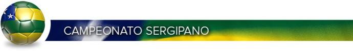 Header_CAMPEONATO_SERGIPANO (Foto: Infoesporte)