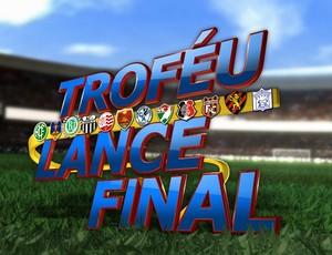 Troféu Lance Final (Foto: Editoria de Arte / Globo Nordeste)