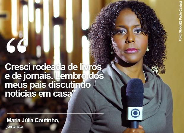 A jornalista Maria Júlia Coutinho (Foto: Globo/Zé Paulo Cardeal)