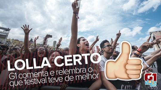 Lollapalooza: G1 elege e comenta o melhor e o pior do festival; veja vídeos