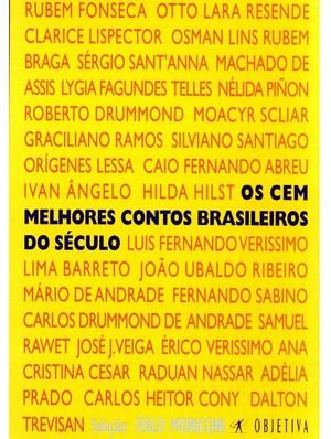 Os Cem Melhores Contos Brasileiros (Foto: Divulgação)