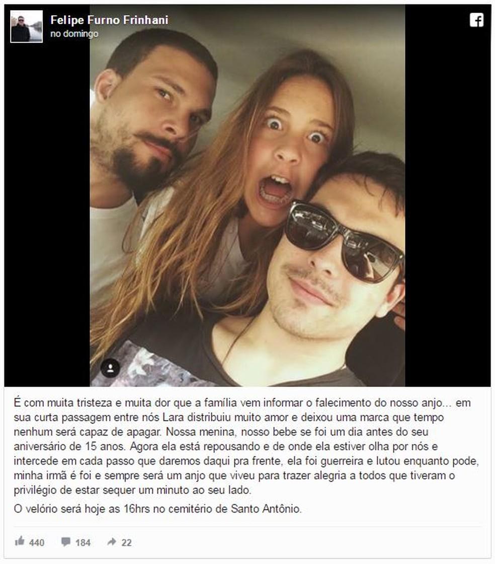 Em sua página no Facebook, o irmão comunicou a perda e fez uma homenagem à Lara (Foto: Reprodução/ Facebook)
