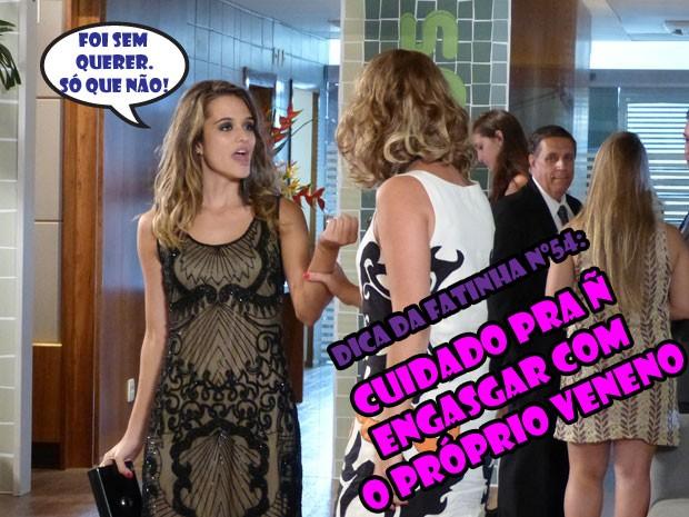 Sério, glr, a Fatinha é mto figura! Se vingou (com estilo) da víbora! (Foto: Malhação / Tv Globo)