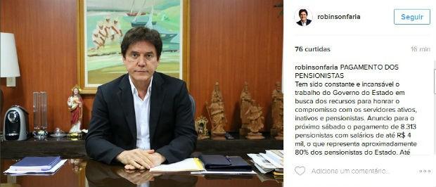 Governador Robinson Faria anunciou pagamento no Instagram (Foto: Reprodução/Instagram)