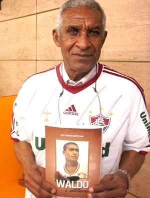 Waldo ex-atacante Fluminense  (Foto: Márcio Mará / Globoesporte.com)