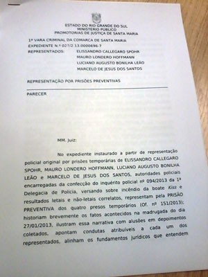 Parecer MP prisão preventiva sócios Kiss (Foto: Felipe Truda/G1)
