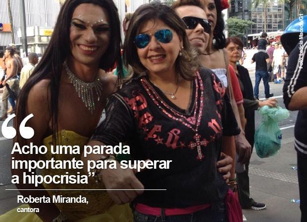 A cantora Roberta Miranda participou da Parada Gay deste ano (Foto: Carolina Dantas/G1)