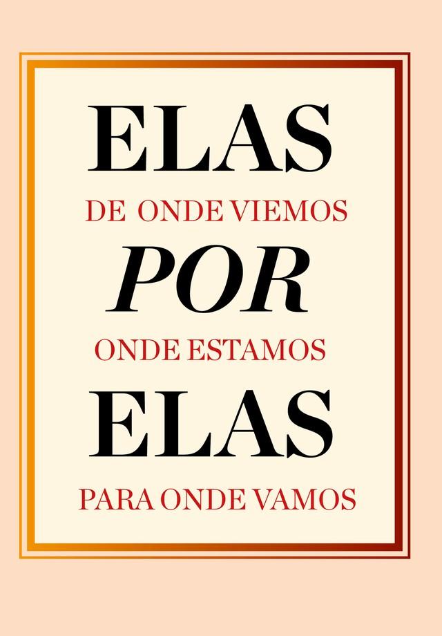 """""""Elas por Elas"""" (Foto: Arte Vogue)"""