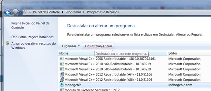 Na lista de programas instalados, selecione o Mobogenie e clique na opção, lá em cima, Desinstalar/Alterar