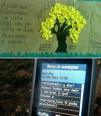 Cartaz feitos por alunos e professores em defesa do ipê e mensagem enviada por celular convocando população a impedir corte da árvore (Foto: Raquel Morais/G1)