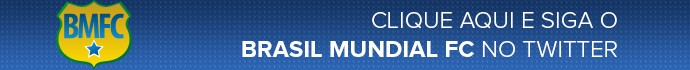 Chamada - Twitter - Brasil Mundial FC