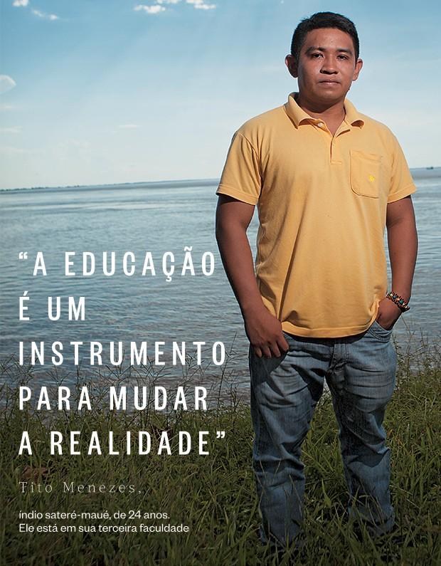 A educação é um instrumento para mudar a realidade (Foto: Marcelo Min/ÉPOCA)