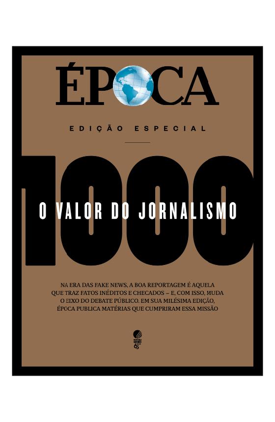 1000 - O valor do jornalismo (Foto: Arte/Época)