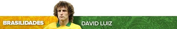 header_DAVID-LUIZ (Foto: Infoesporte)