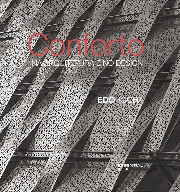 Conforto (Foto: Divulgação)