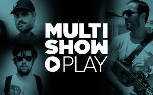Não Conta Multishow Play