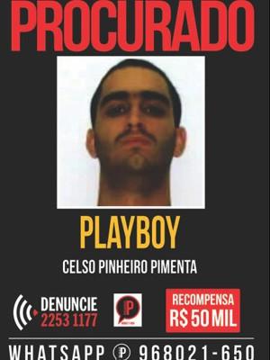 Portal dos Procurados aumenta para R$ 50 mil reais a recompensa pelo traficante Playboy (Foto: Divulgação/Disque-Denúncia)