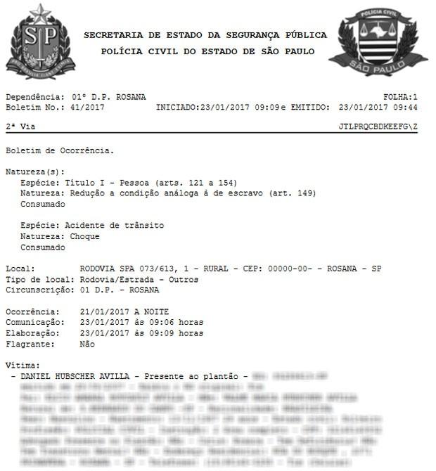 Policial civil registrou Boletim de Ocorrência contra o Estado por redução a condição análoga à de escravo (Foto: Reprodução)