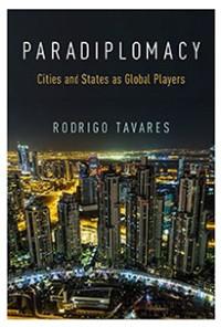 Ideias;Vida;Cultura;Livro;Cities and States as Global Players Rodrigo Tavares, editora Oxford University Press (Foto: Divulgação)