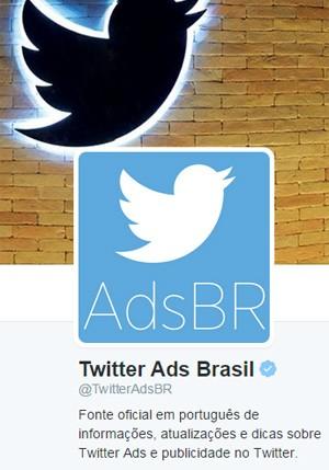 Twitter lança serviço de autoatendimento para publicidade de pequenas e médias empresas (Foto: Reprodução/Twitter/@TwitterAdsBR)